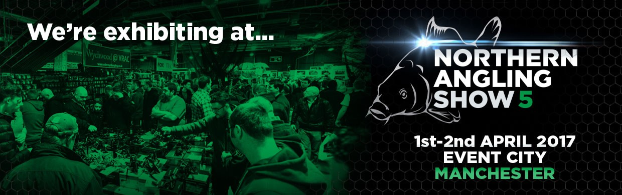 Come and see us at this years Northern Angling Show